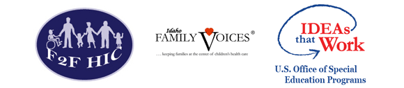 logos for F2F HIC Idaho Family Voices and IDEAs That Work